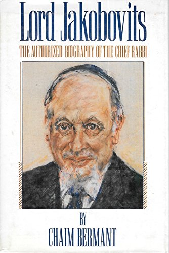 9780297811428: Lord Jakobovits: The Authorized Biography of the Chief Rabbi