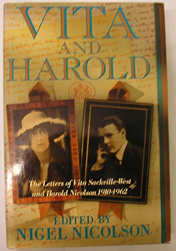 9780297811824: Vita and Harold: The Letters of Vita Sackville-West and Harold Nicolson, 1910-62