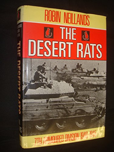 9780297811916: The Desert Rats: 7th Armoured Division, 1940-45