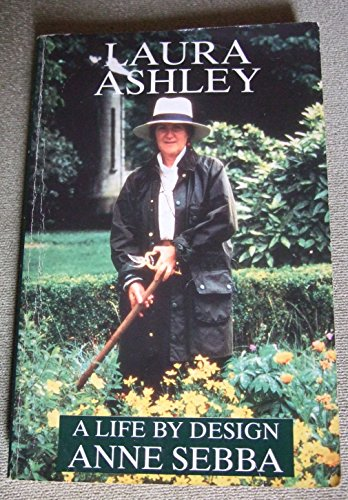 9780297811992: Laura Ashley: A Life by Design