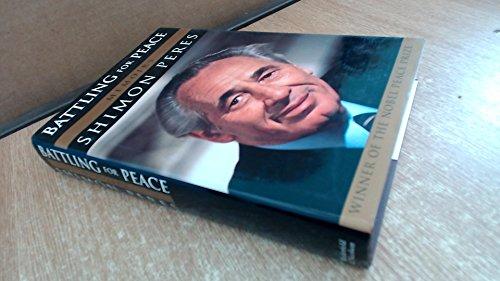 9780297812227: Battling for Peace: Memoirs