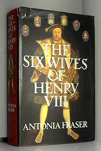 The Six Wives of Henry VIII ( Signed Copy )
