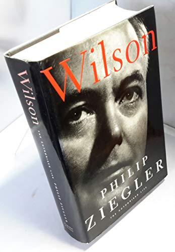 9780297812760: Wilson: The Authorised Life