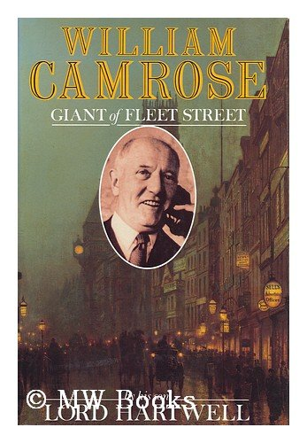 9780297812814: William Camrose: Giant of Fleet Street