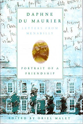 9780297813040: Letters from Menabilly: Portrait of a Friendship