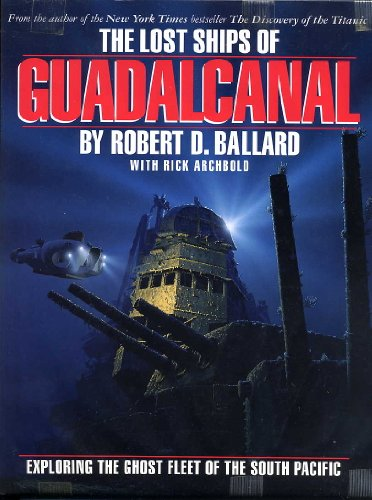 9780297813057: Lost Ships of Guadalcanal, The