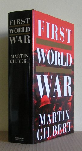 9780297813125: The First World War