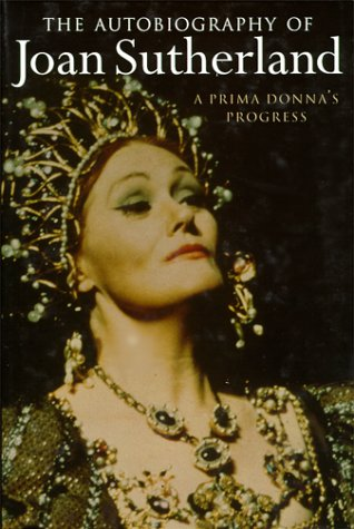 9780297813217: A prima donna's progress: the autobiography of Joan Sutherland