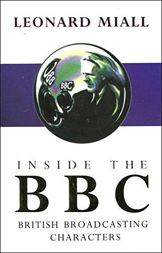 9780297813286: Inside The BBC: British Broadcasting Characters