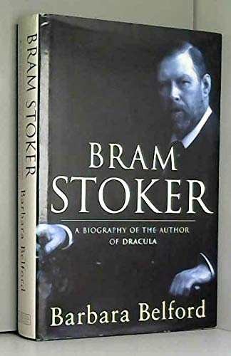 """9780297813316: Bram Stoker: A Biography of the Author of """"Dracula"""""""