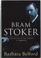 9780297813316: Bram Stoker: A Biography of the Author of