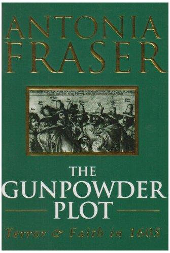 9780297813484: The Gunpowder Plot: Terror And Faith In 1605