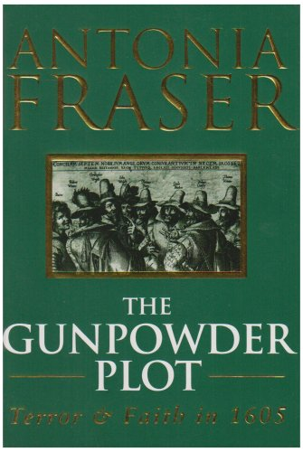 9780297813484: Gunpowder Plot: Terror and Faith In 1605