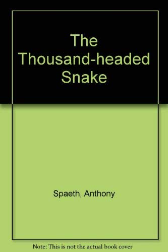 The Thousand-Headed Snake