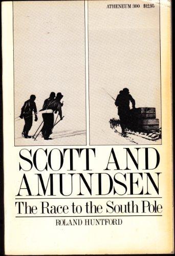 9780297813811: Scott and Amundsen