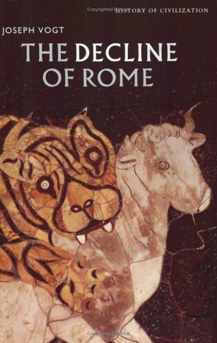 9780297813927: The decline of Rome (History of Civilization)