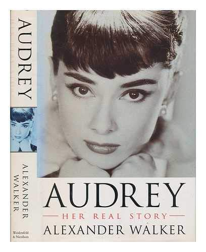 9780297814375: Audrey - Her Real Story