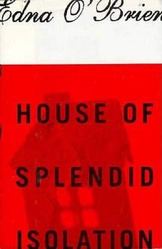 9780297814603: House of Splendid Isolation (SIGNED)