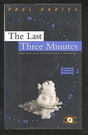 9780297815020: Last Three Minutes (Science Masters)
