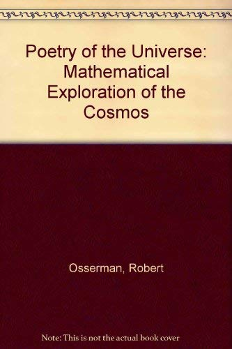 9780297815167: Poetry of the Universe: Mathematical Exploration of the Cosmos