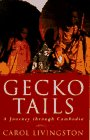 9780297815303: Gecko Tails: A Journey Through Cambodia