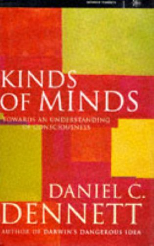 9780297815464: Kinds Of Minds: Towards an Understanding of Consciousness (Science Masters)