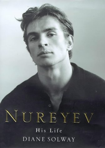 9780297815600: Nureyev His Life