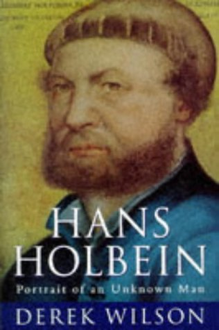 9780297815617: Hans Holbein: Portrait of an Unknown Man