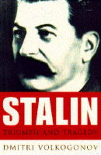 9780297815914: Stalin: Triumph and Tragedy