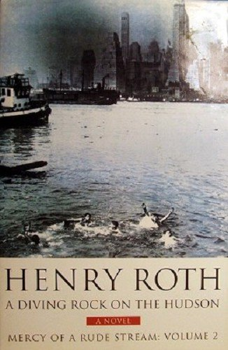 9780297816010: Diving Rock On the Hudson (Mercy of a Rude Stream) (v. 2)