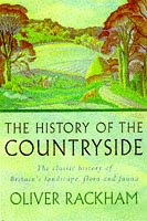 9780297816225: The History of the Countryside
