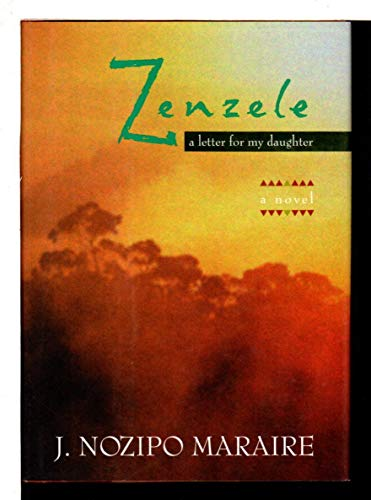 9780297816270: Zenzele: A Letter for My Daughter