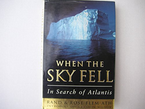 9780297816287: When The Sky Fell: In Search Of Atlantis