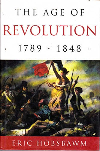 9780297816331: The Age of Revolution: Europe, 1789-1848