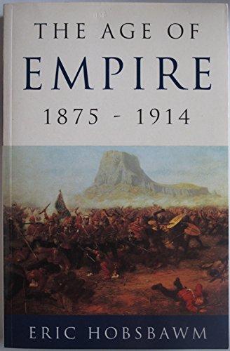 9780297816355: The Age of Empire, 1875-1914 (History of Civilization)