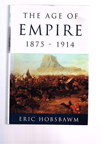 9780297816355: 'THE AGE OF EMPIRE, 1875-1914'