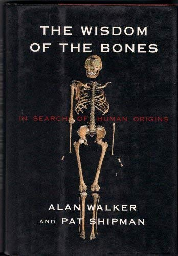 The Wisdom of Bones: In Search of: Alan Walker, Pat