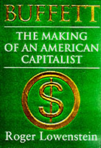 9780297817055: Buffett: The Making Of An American Capitalist