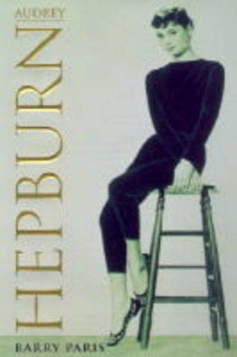 9780297817284: Audrey Hepburn: A Biography