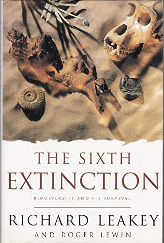 9780297817338: Science Masters: The Sixth Extinction: The Survival Of Biodiversi