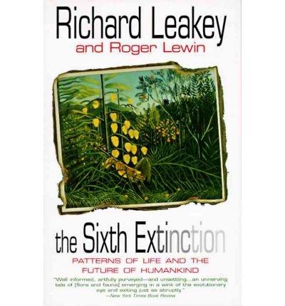 9780297817475: THE SIXTH EXTINCTION