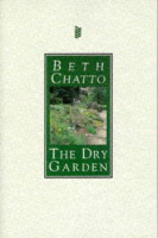 9780297817581: The Dry Garden