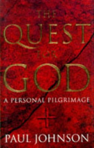 9780297817642: The Quest for God: A Personal Pilgrimage