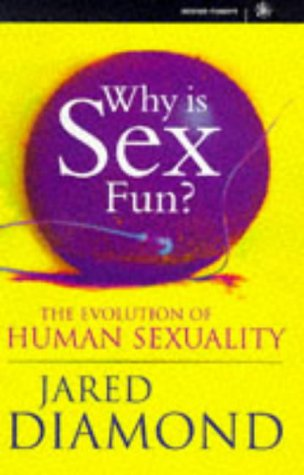 9780297817758: WHY IS SEX FUN?