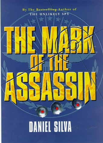9780297817895: The Mark of the Assassin (AUTHOR SIGNED)