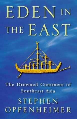 9780297818168: Eden in the East: The Drowned Continent of Southeast Asia