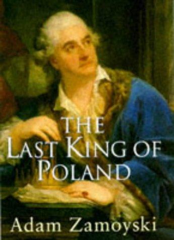 9780297818212: Last King of Poland