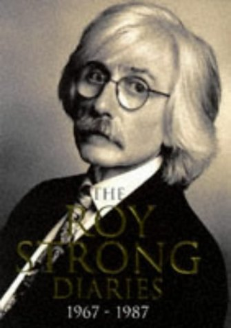 9780297818410: The Roy Strong Diaries 1967-1987