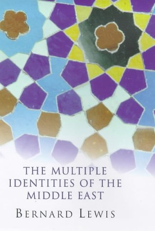 9780297818465: Multiple Identities of the Middle East (Master Minds)