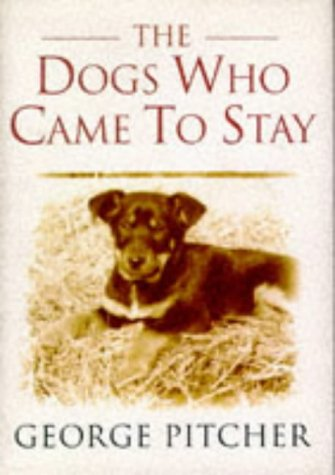 9780297818502: The Dogs Who Came to Stay